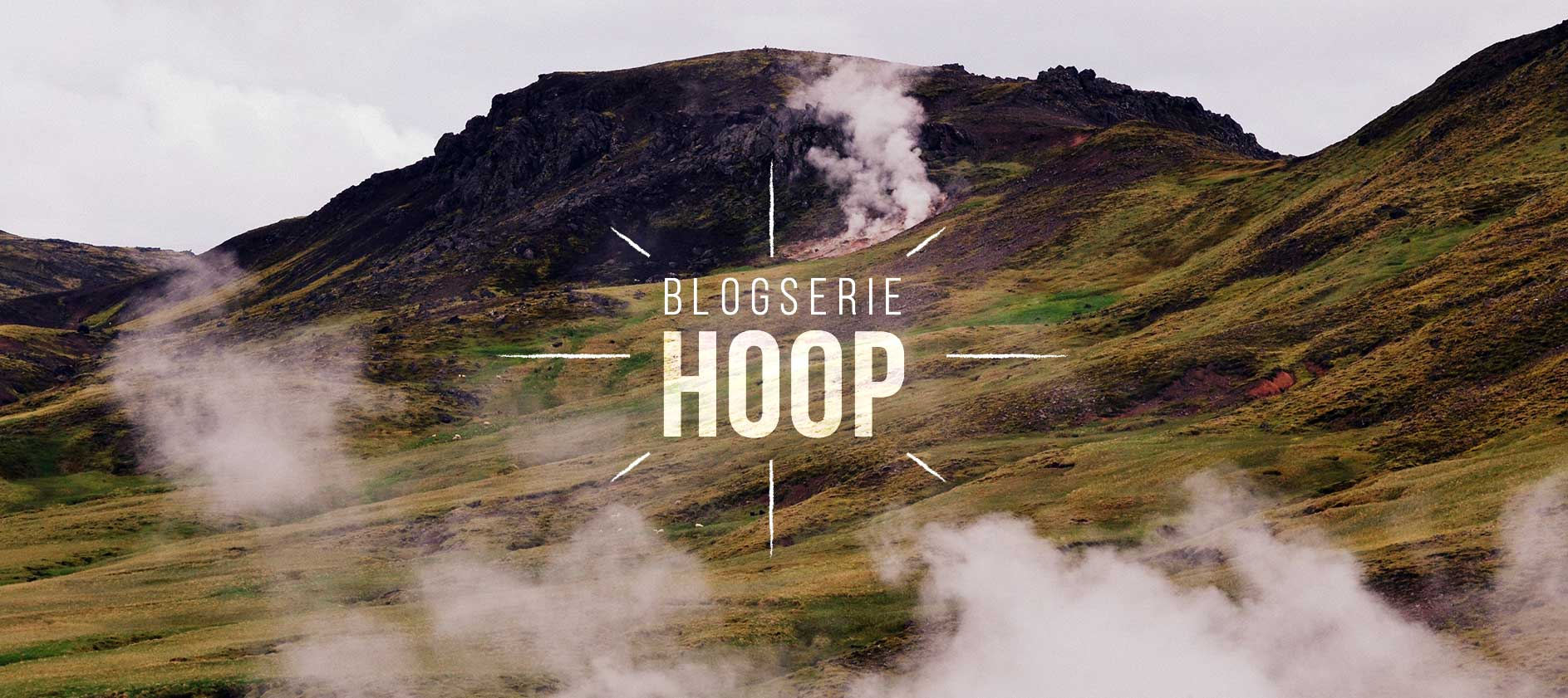 Blog serie over hoop - IJsland geiser